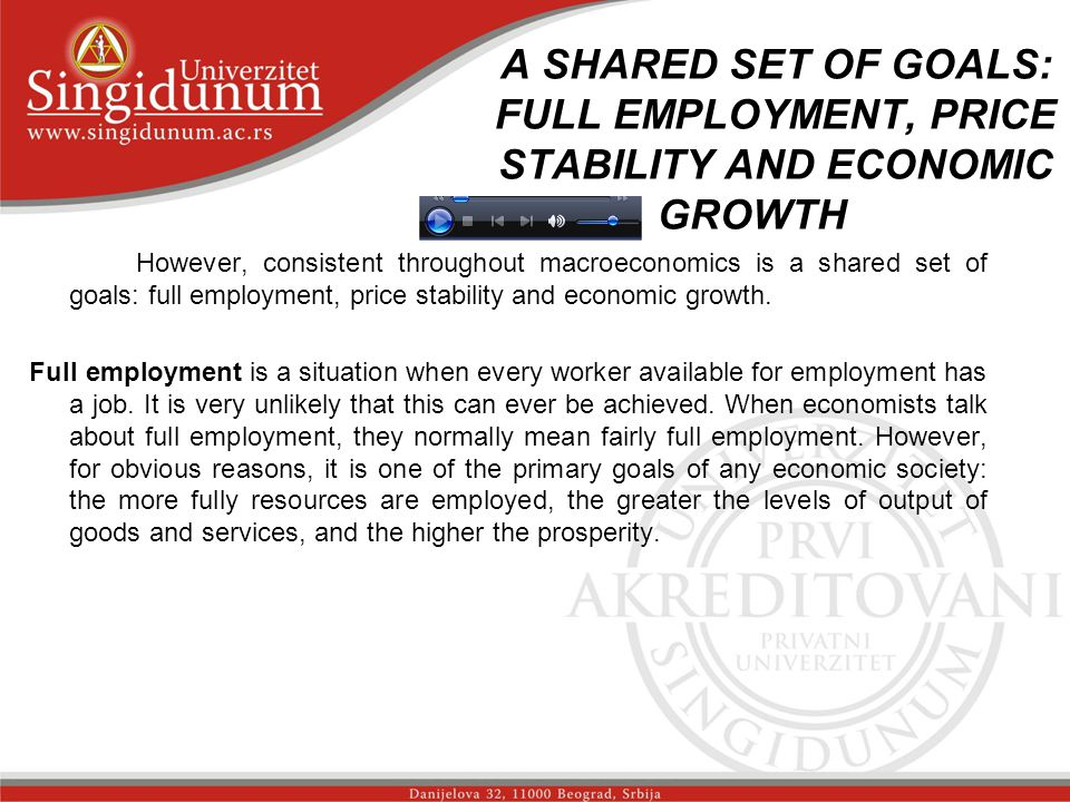 A SHARED SET OF GOALS: FULL EMPLOYMENT, PRICE STABILITY AND ECONOMIC GROWTH _str. 1