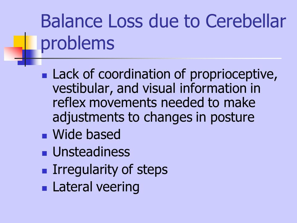 Balance Loss due to Cerebellar problems