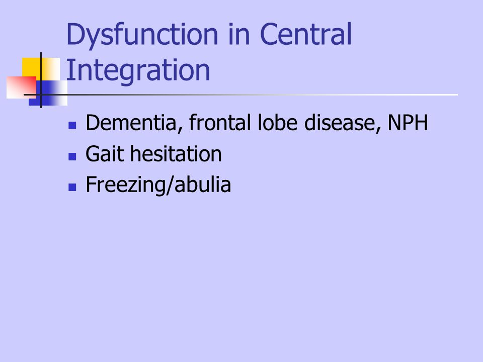 Dysfunction in Central Integration