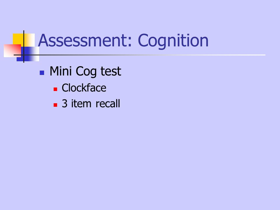 Assessment: Cognition