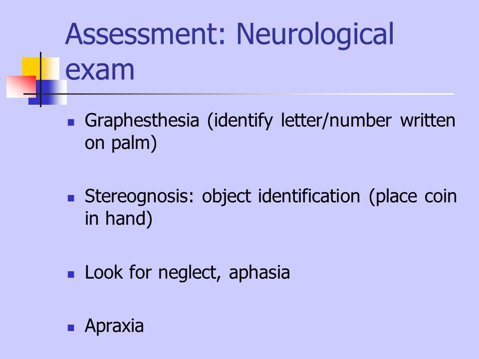 Assessment: Neurological exam