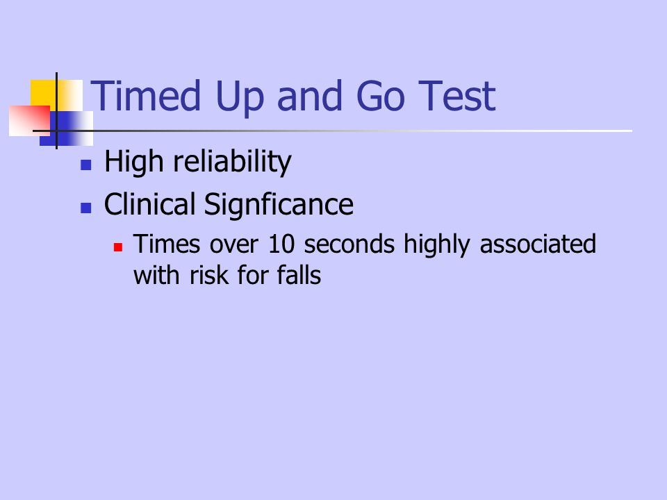 Timed Up and Go Test High reliability Clinical Signficance