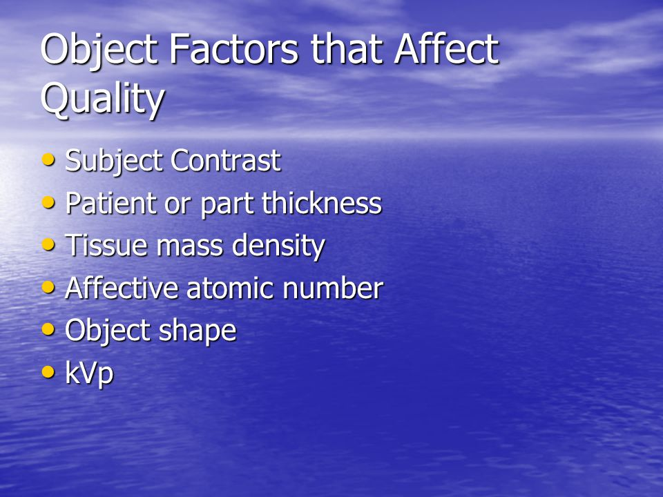 Object Factors that Affect Quality