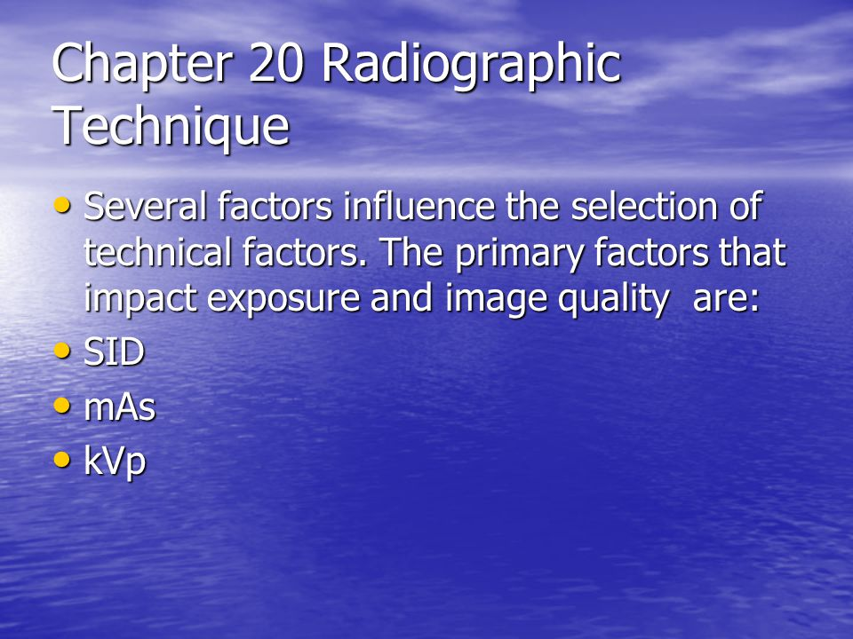 Chapter 20 Radiographic Technique