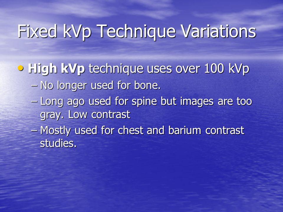 Fixed kVp Technique Variations