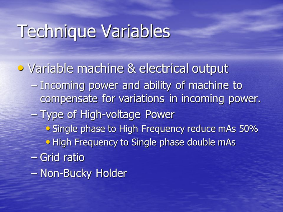 Technique Variables Variable machine & electrical output