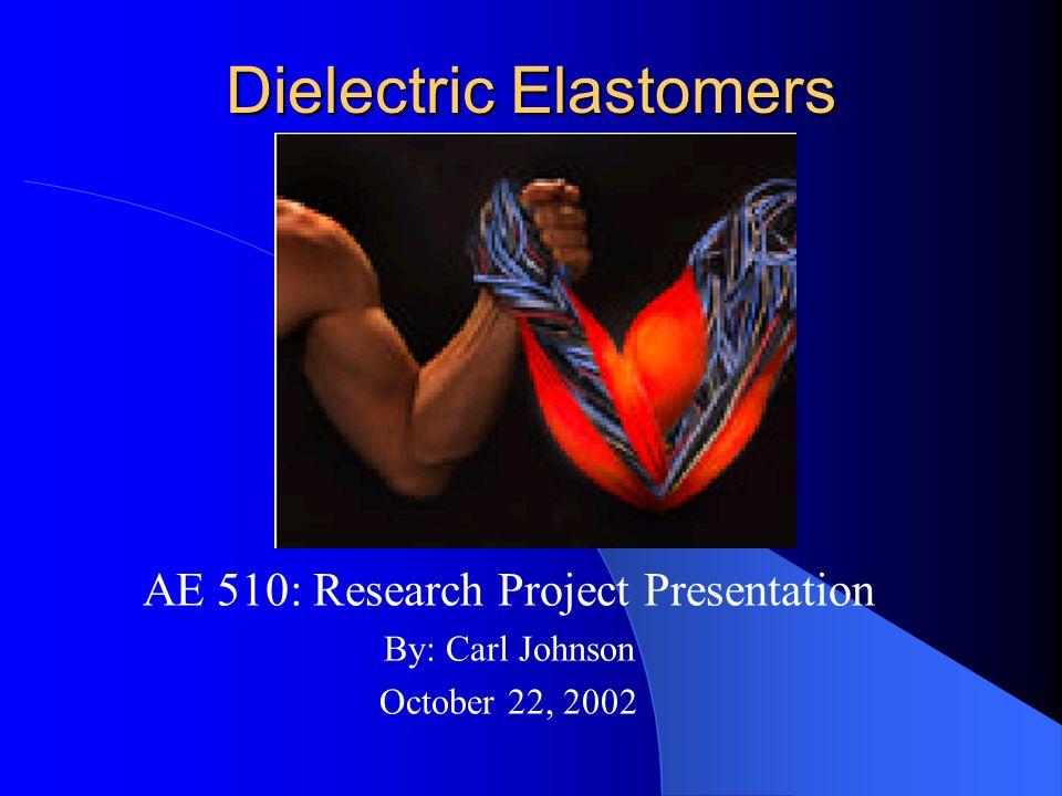 Dielectric Elastomers