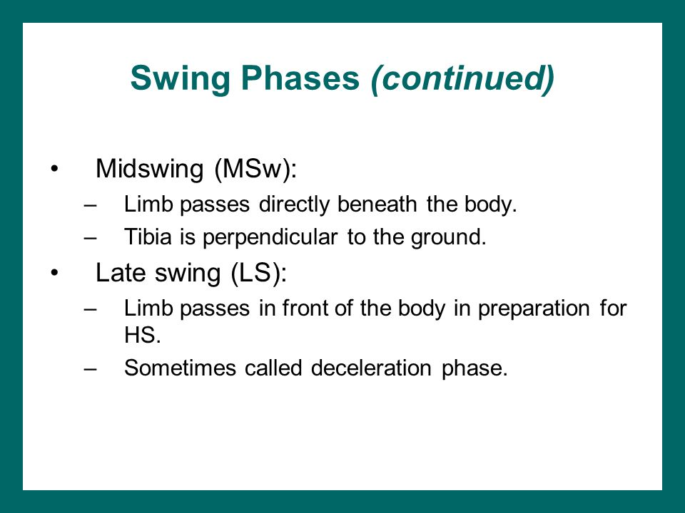 Swing Phases (continued)