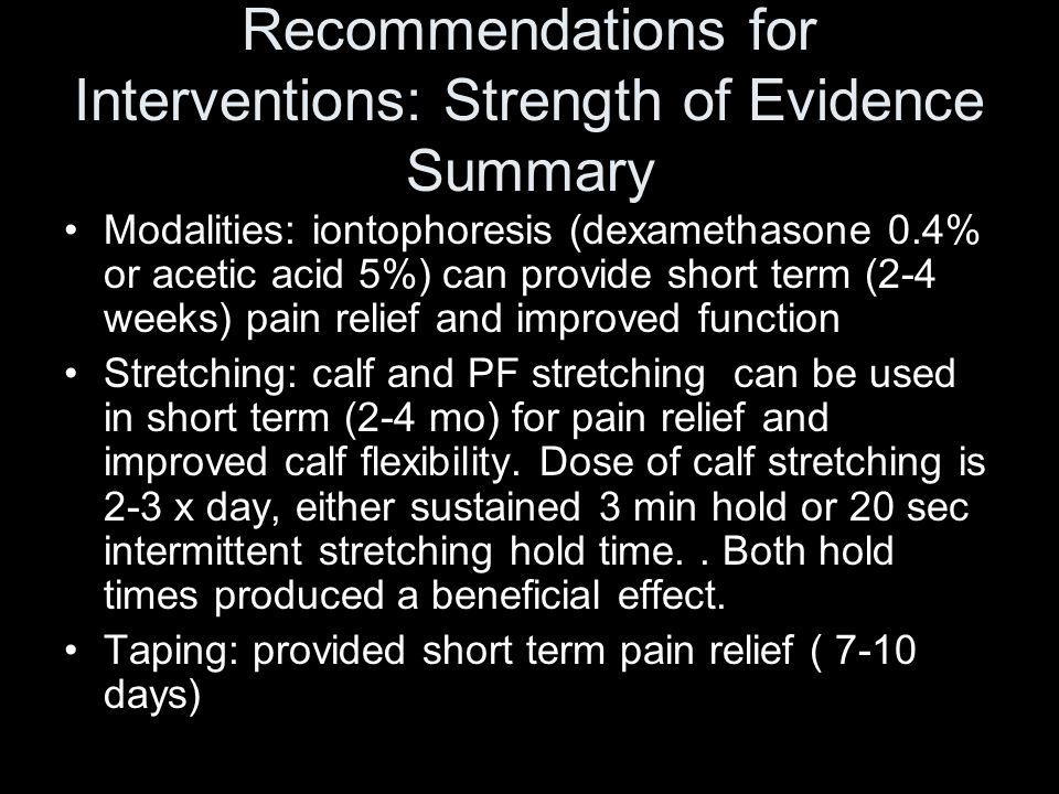 Recommendations for Interventions: Strength of Evidence Summary