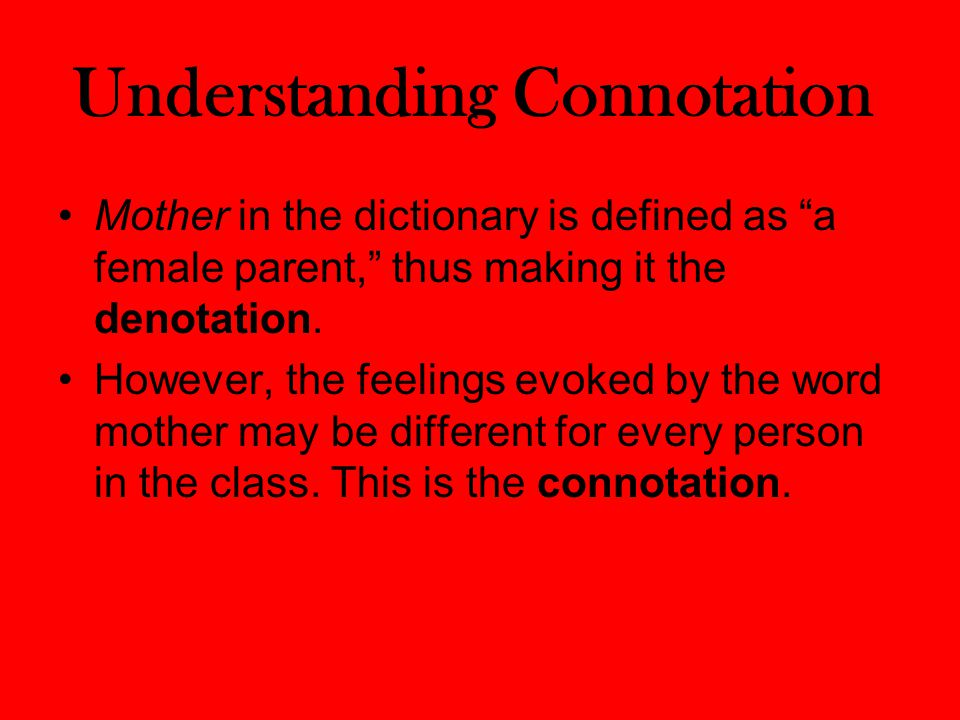 Understanding Connotation