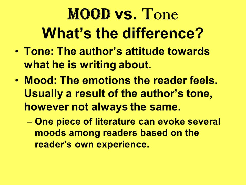 Mood vs. Tone What's the difference