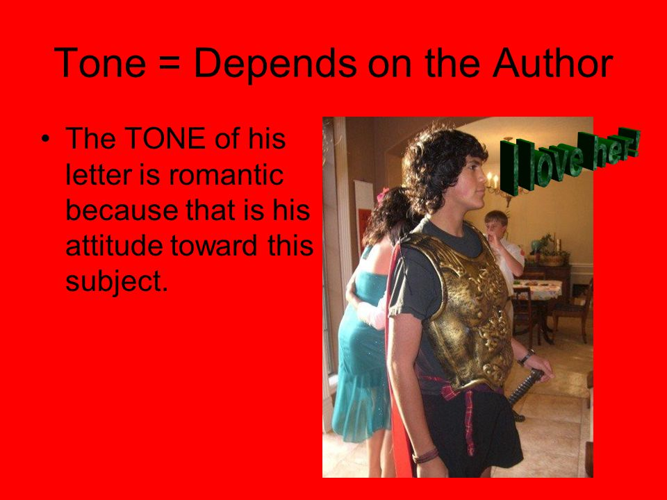 Tone = Depends on the Author