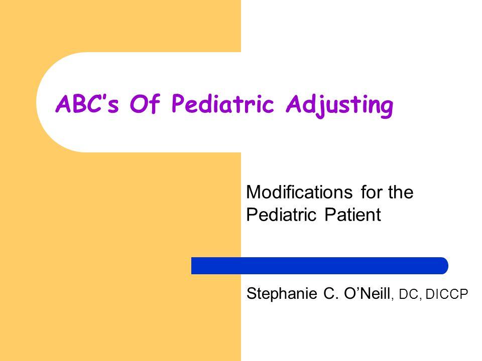ABC's Of Pediatric Adjusting
