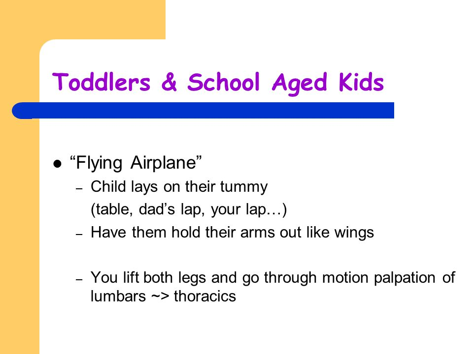 Toddlers & School Aged Kids