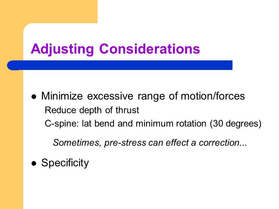 Adjusting Considerations
