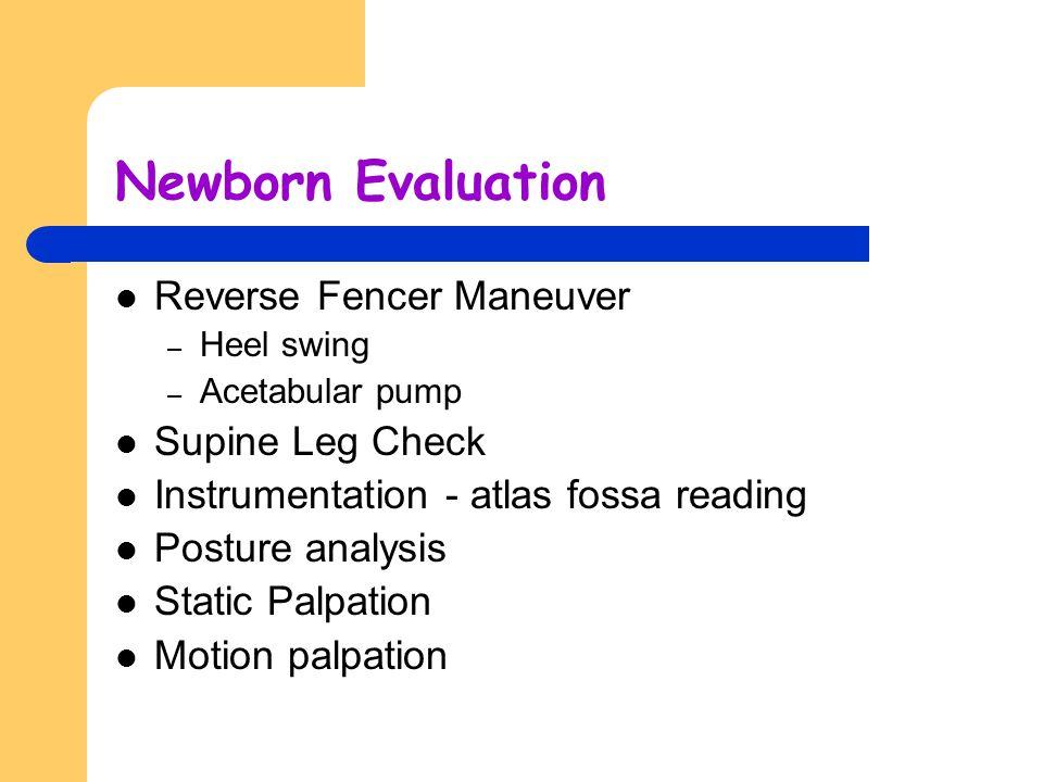 Newborn Evaluation Reverse Fencer Maneuver Supine Leg Check