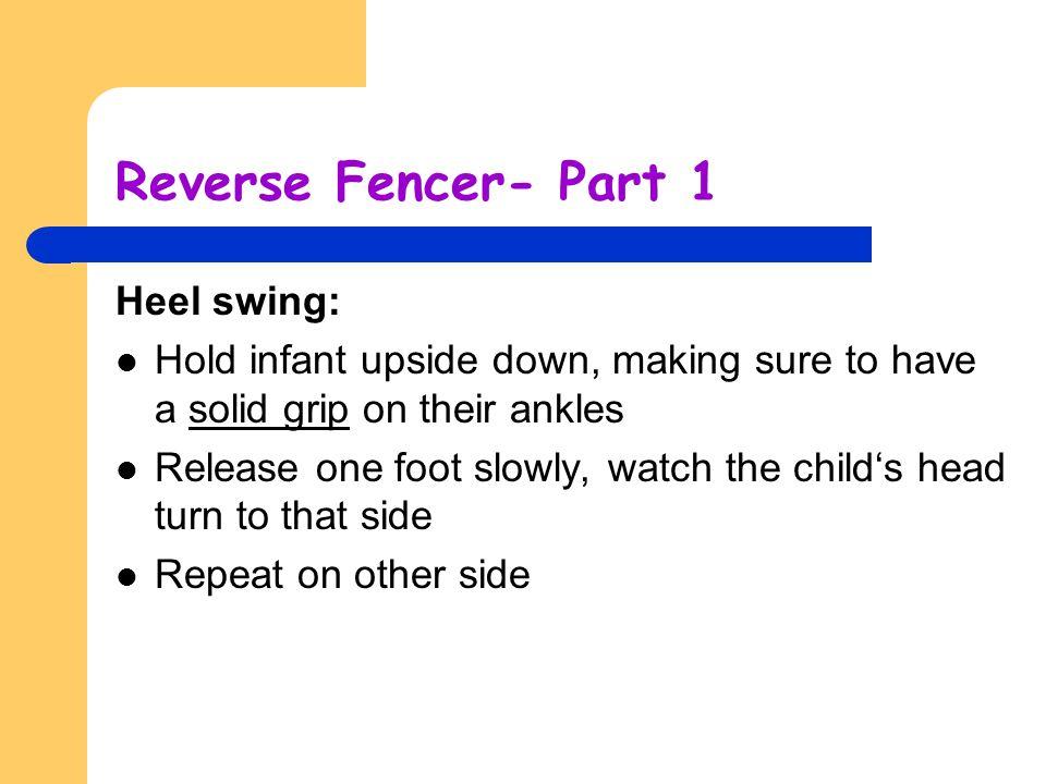 Reverse Fencer- Part 1 Heel swing: