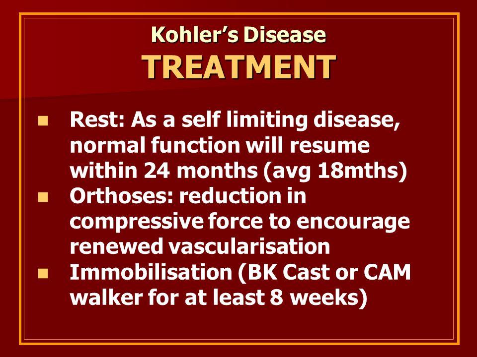 Kohler's Disease TREATMENT
