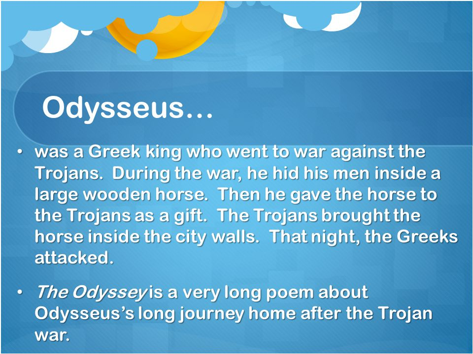 Odysseus…