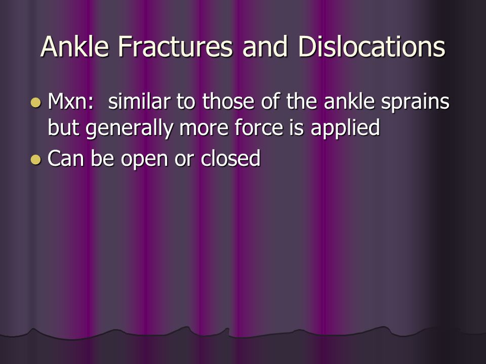 Ankle Fractures and Dislocations