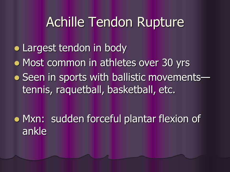 Achille Tendon Rupture