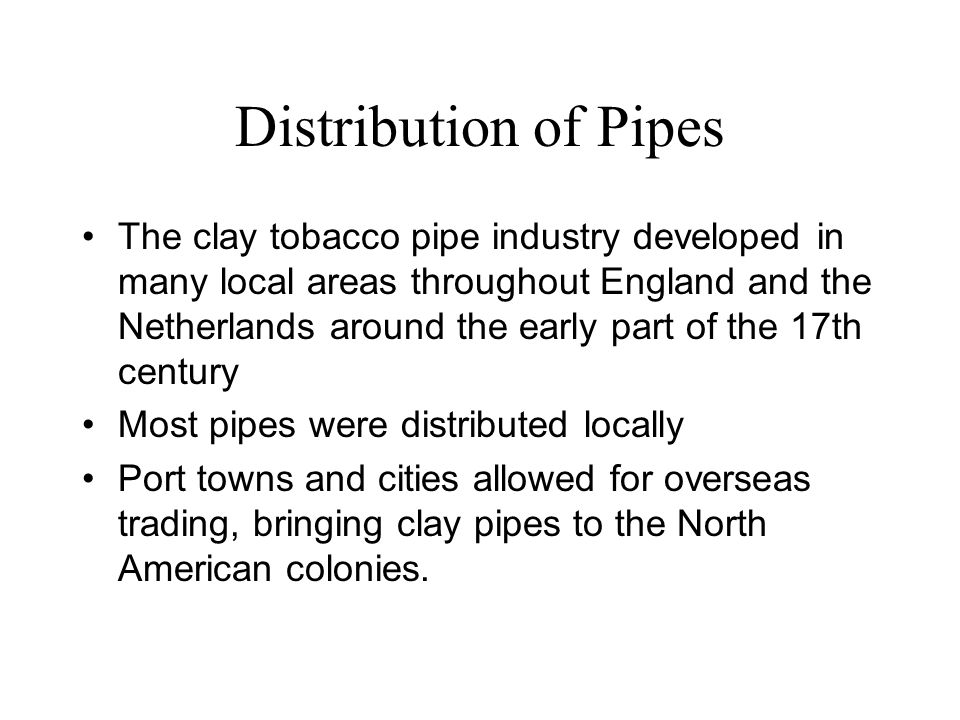 Distribution of Pipes