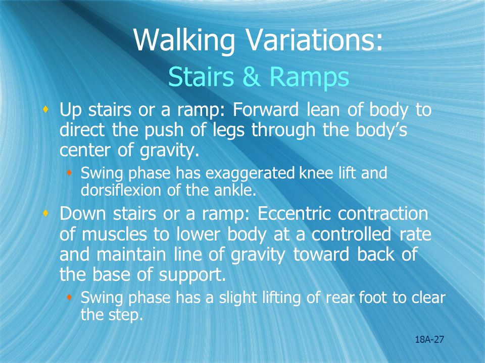 Walking Variations: Stairs & Ramps