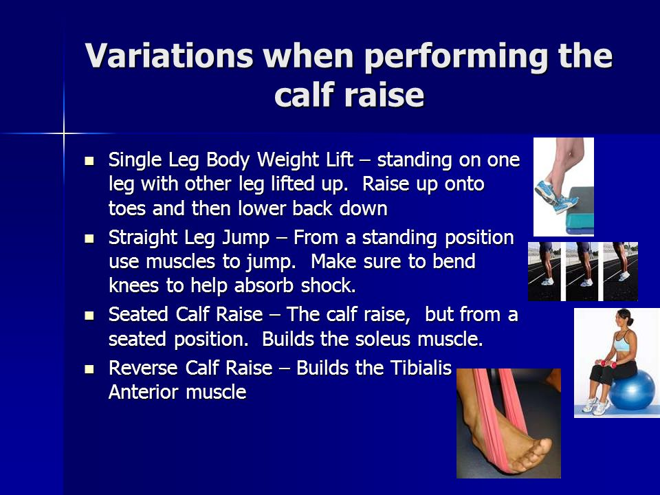 Variations when performing the calf raise