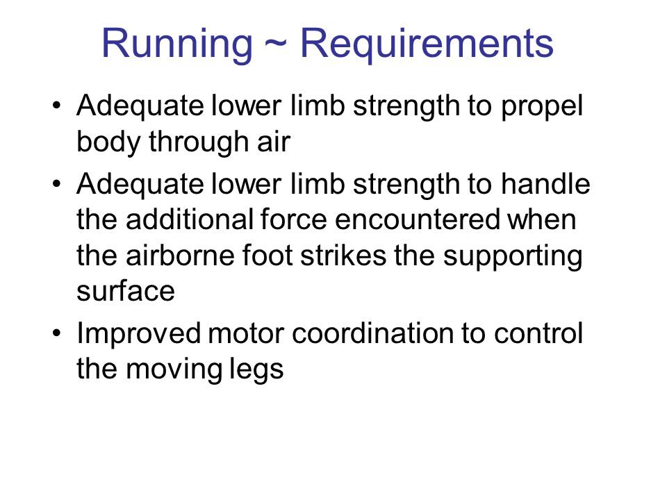 Running ~ Requirements