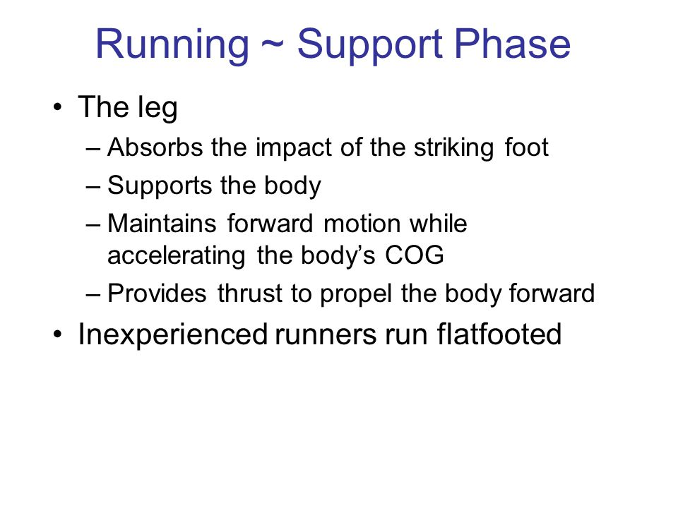 Running ~ Support Phase
