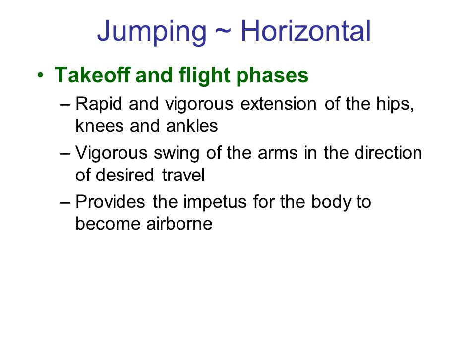Jumping ~ Horizontal Takeoff and flight phases