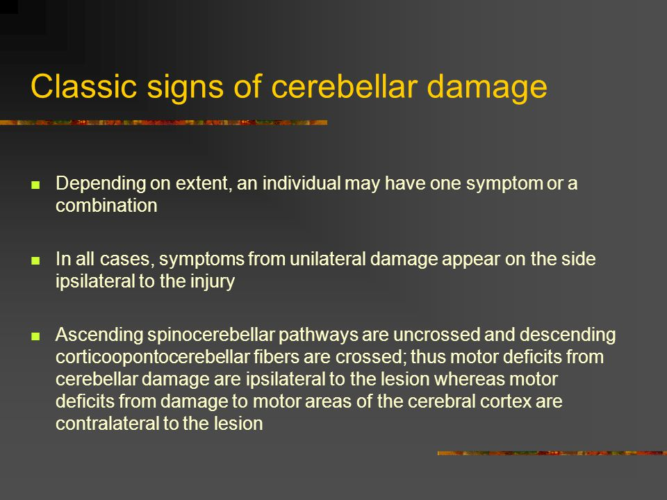 Classic signs of cerebellar damage
