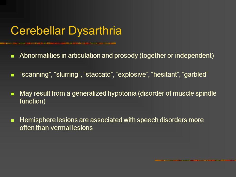 Cerebellar Dysarthria