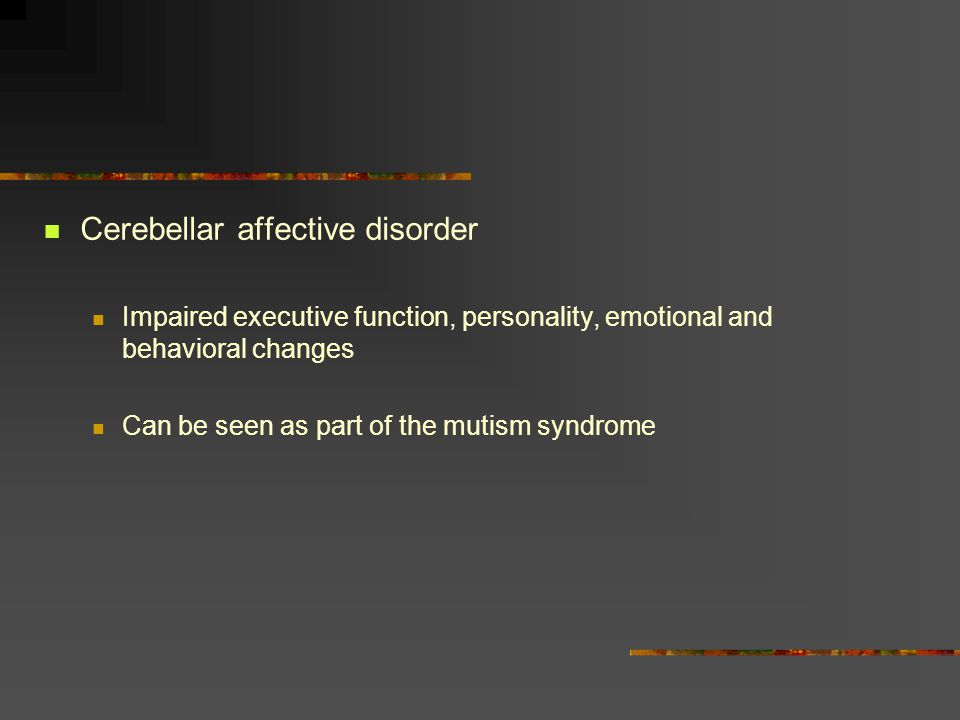 Cerebellar affective disorder