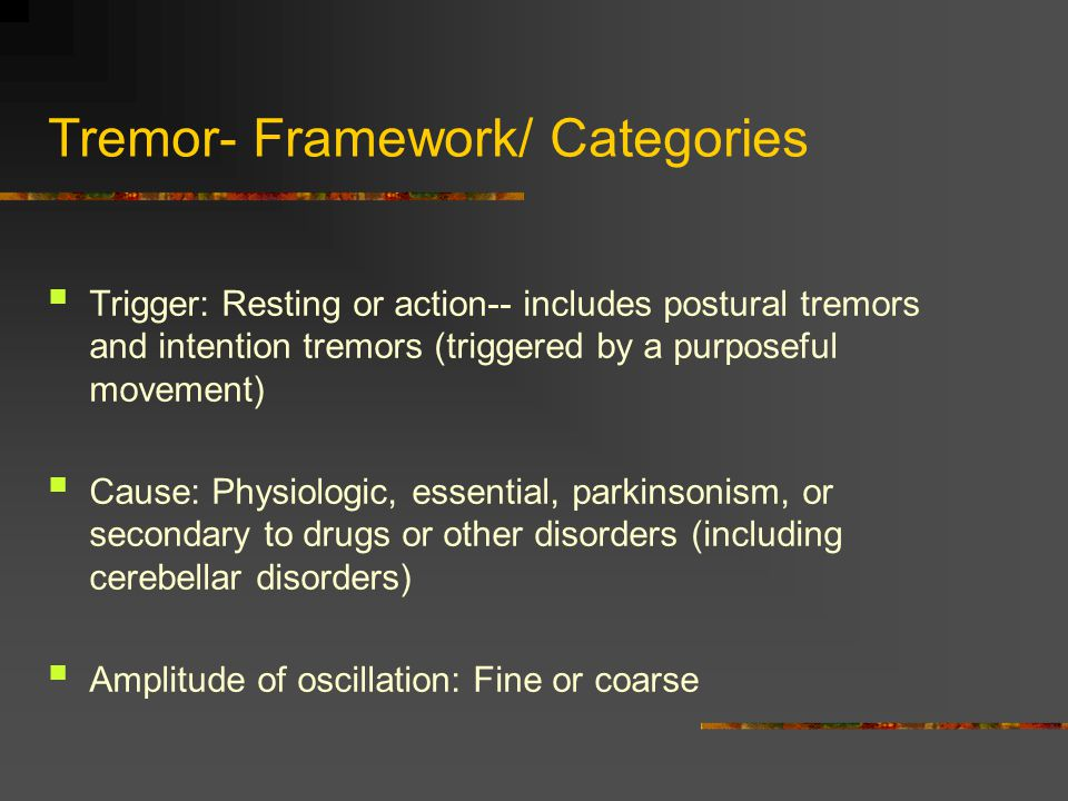 Tremor- Framework/ Categories