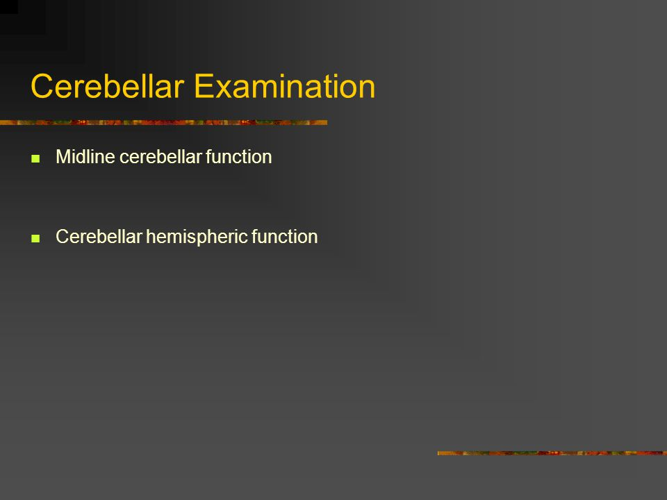 Cerebellar Examination