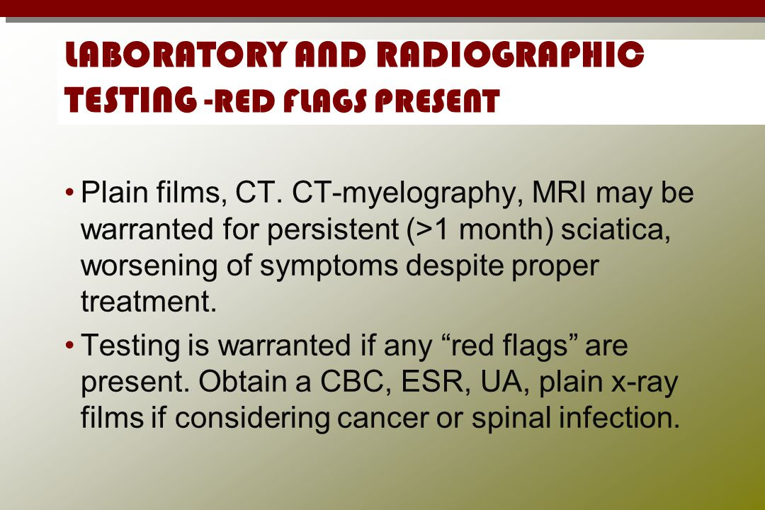 LABORATORY AND RADIOGRAPHIC TESTING -RED FLAGS PRESENT