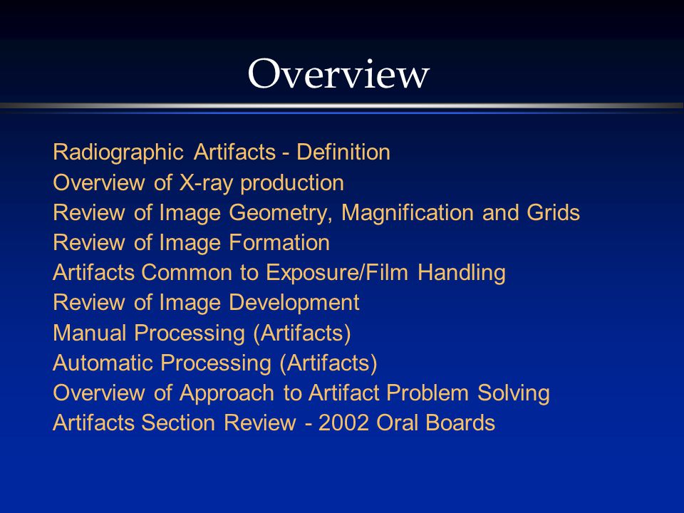 Overview Radiographic Artifacts - Definition