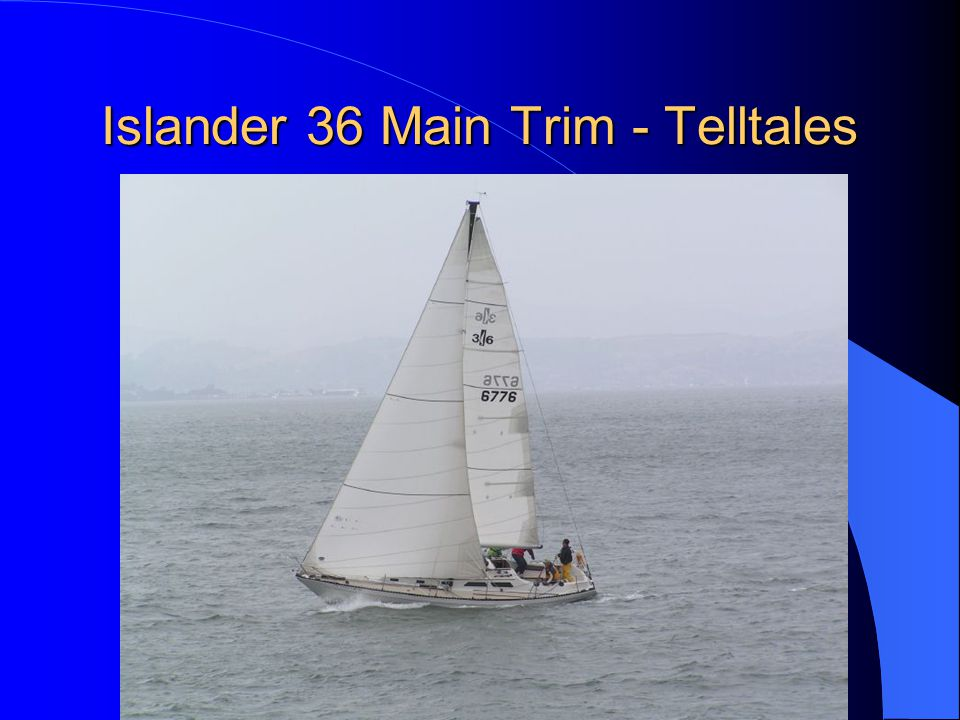 Islander 36 Main Trim - Telltales