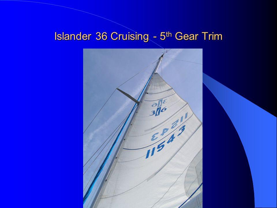 Islander 36 Cruising - 5th Gear Trim