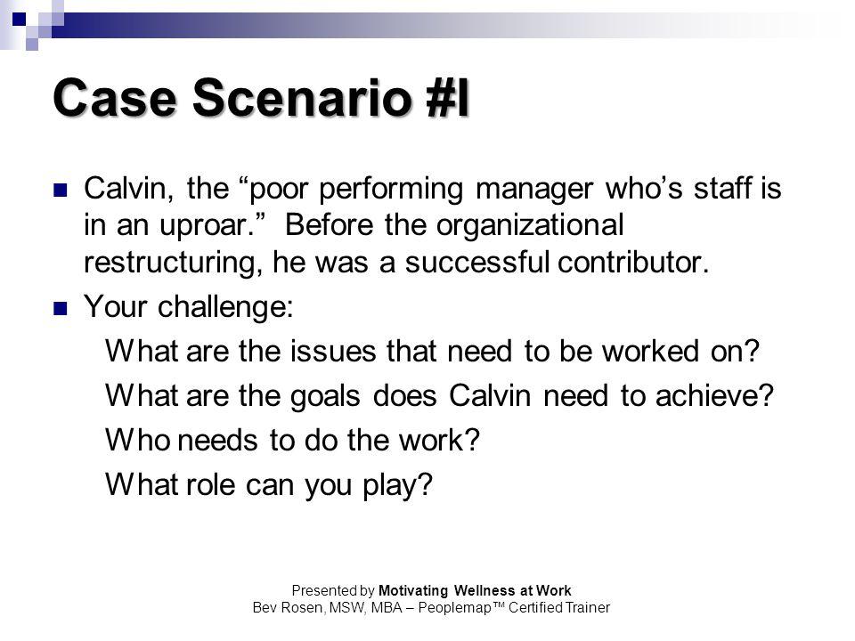 Case Scenario #I