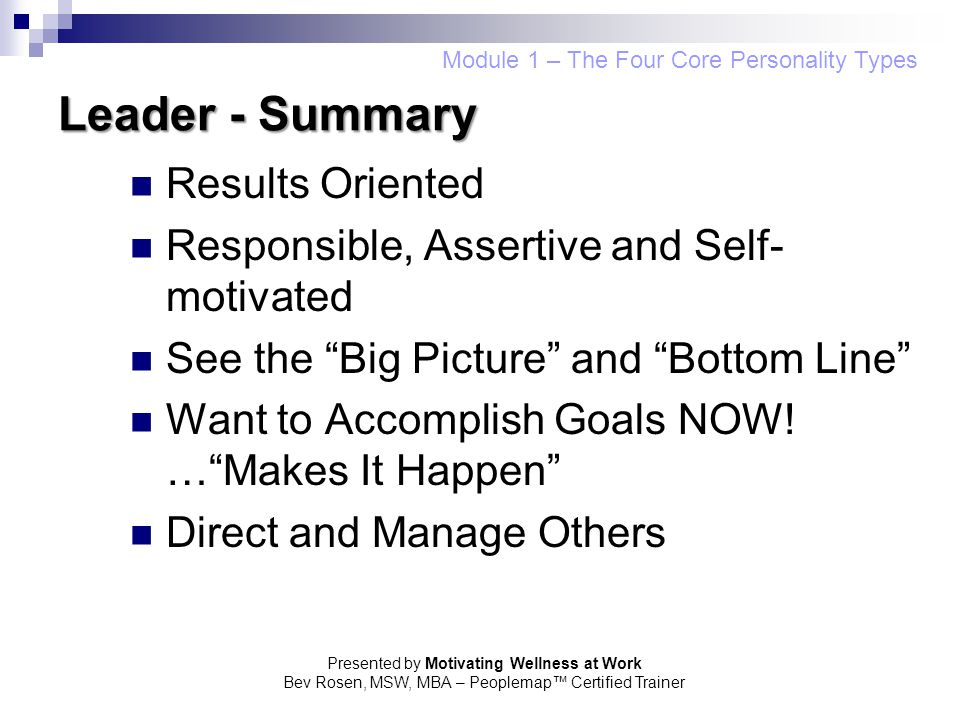 Leader - Summary Results Oriented