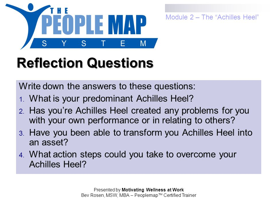 Reflection Questions Write down the answers to these questions:
