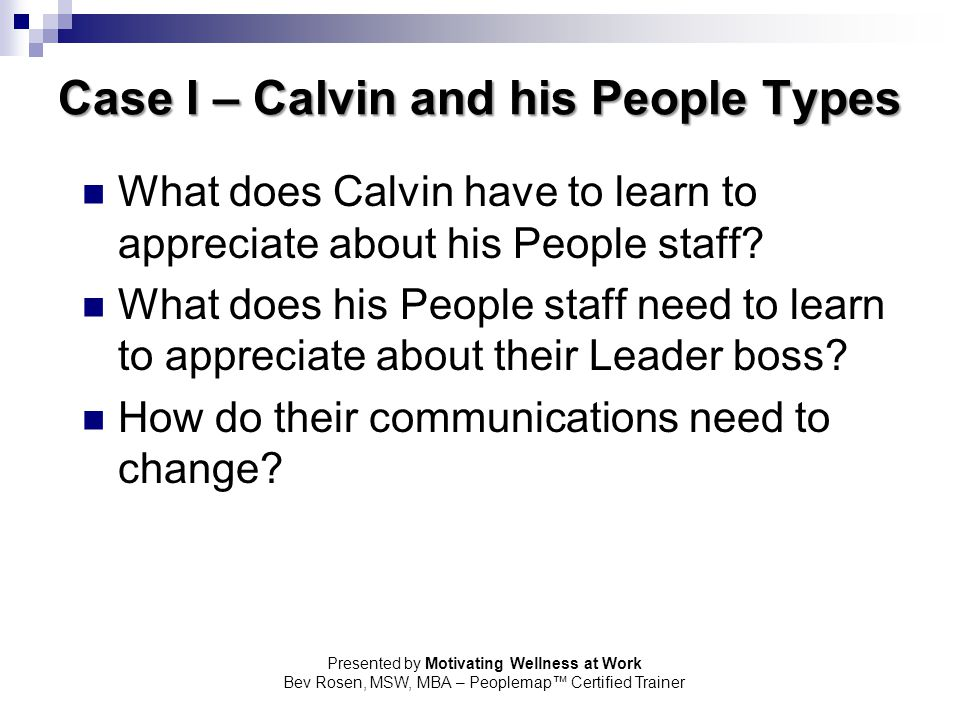 Case I – Calvin and his People Types