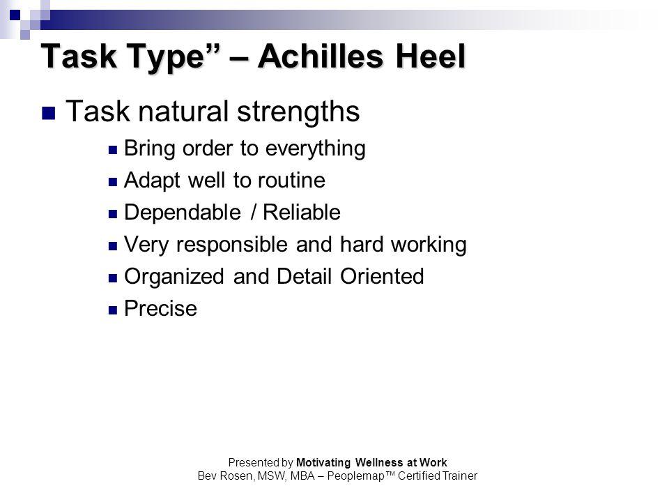 Task Type – Achilles Heel