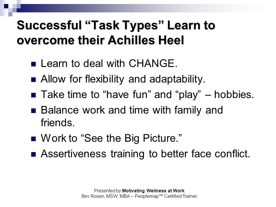 Successful Task Types Learn to overcome their Achilles Heel