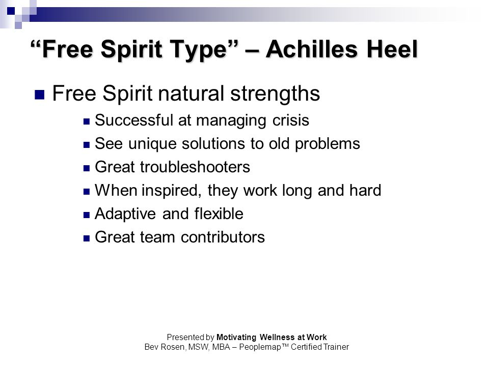 Free Spirit Type – Achilles Heel