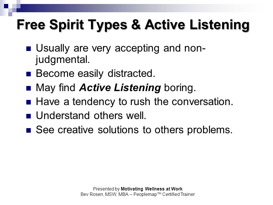 Free Spirit Types & Active Listening
