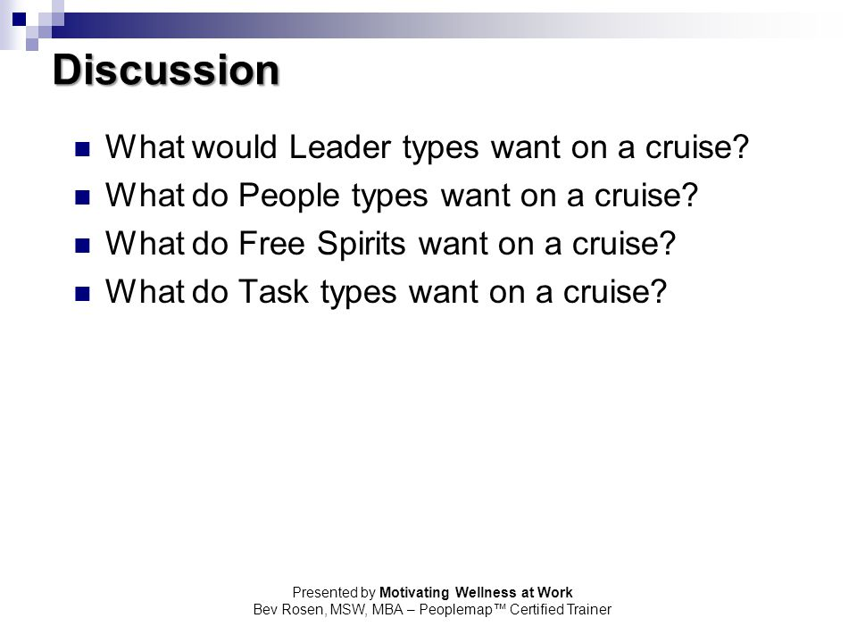 Discussion What would Leader types want on a cruise