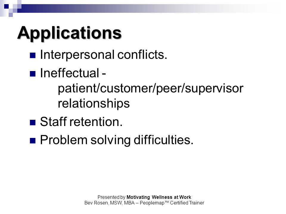Applications Interpersonal conflicts.